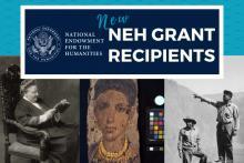 New NEH Grant Recipients