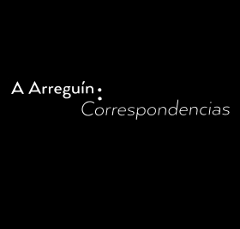 Lauro Flores (Ed.). A Arreguín: Correspondencias. Seattle: Marquand Books, 2015