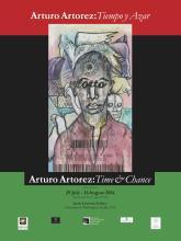 Tiempo y azar: The Art of Arturo Artorez