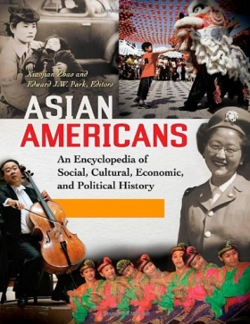 """Cover of """"Asian Americans: An Encyclopedia of Social, Cultural, Economic, and Political History"""""""
