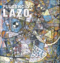 Lauro Flores. Fulgencio Lazo: Reconstruction of Memory/Reconstrucción de la memoria. Oaxaca, Mexico: Carteles Editores, 2010