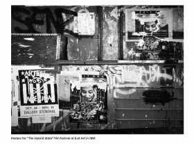 "Exterior wall with partially removed posters and graffiti, with caption reading, ""Posters for 'The Hybrid State' film festival at Exit Art in 1991"""