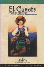 Lauro Flores (Ed.). El Coyote, The Rebel. Houston: Arte Público Press, 2000