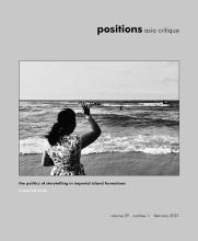 positions: asia critique, Volume 29, Issue 1