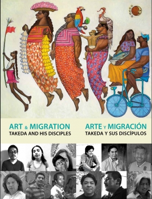 Art & Migration: Takeda and His Disciples / Arte y migración: Takeda y sus discípulos