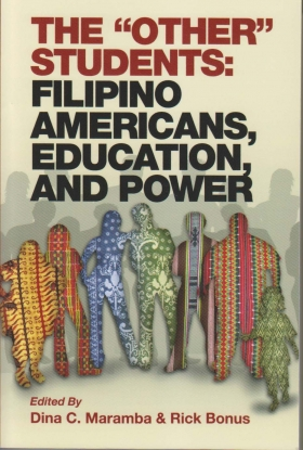 """Cover of The """"Other"""" Students: Filipino Americans, Education, and Power"""