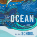Ocean in the School